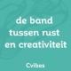 creativiteit en rust